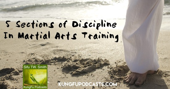 5 Sections of Discipline Development in Martial Arts : KFP 128