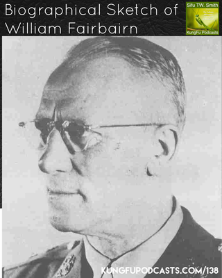 William Fairbairn : Biography of a Close Combat Specialist