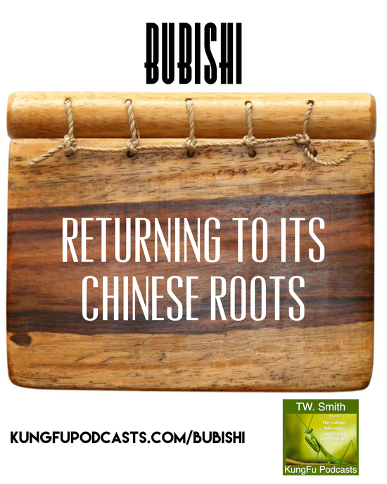 Bubishi : Returning To It's Chinese Roots